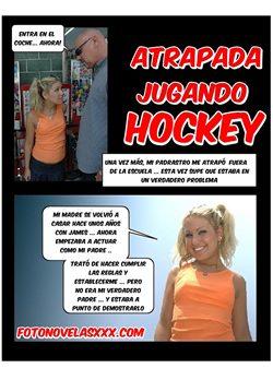 atrapada jugando hockey